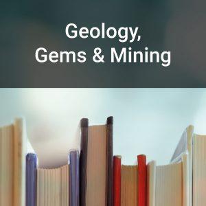 Geology, Gems & Mining