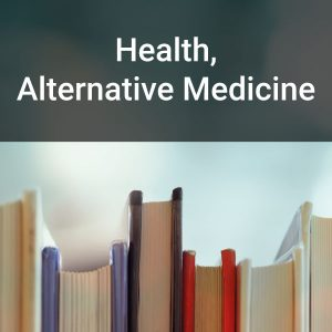 Health, Alternative Medicine