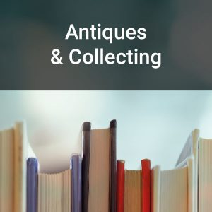 Antiques & Collecting