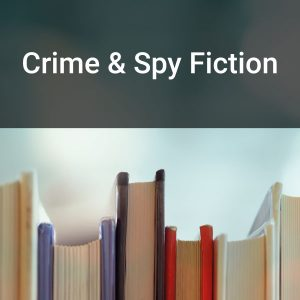 Crime & Spy Fiction