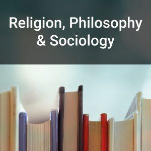 Religion, Philosophy & Sociology