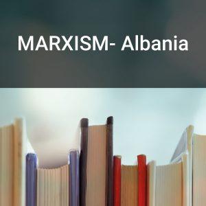 MARXISM- Albania