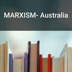 MARXISM- Australia